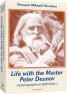 Life with the Master Peter Deunov (Autobiographical Reflections 2)